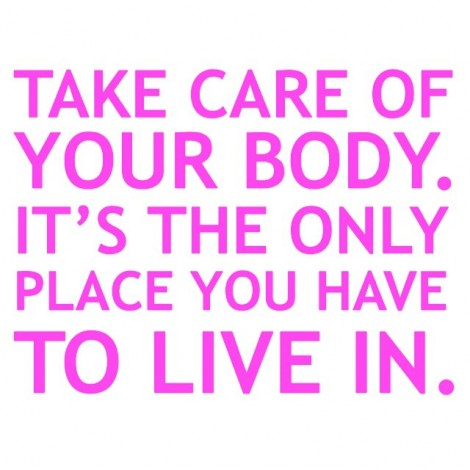 Take Care of Your Body! #QuoteOfTheDay #Everyday via @suzannesomers